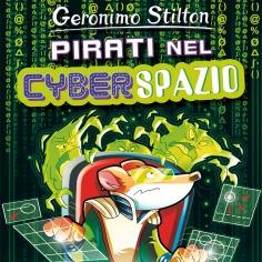 Libro per bambini Geronimo Stilton Pirati nel cyberspazio